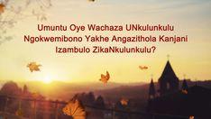 Umuntu Oye Wachaza UNkulunkulu Ngokwemibono Yakhe Angazithola Kanjani Izambulo ZikaNkulunkulu?  #uNkulunkulu #ivangeli #Iqiniso #uJesu #Ukholo #iBhayibheli #Jesus #God #church #Christian #Jesus Christ #bible #South_Africa Nova Era, Bible, Christian, God, Jesus Christ, South Africa, Movies, Movie Posters, Christ