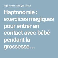 Haptonomie: exercices magiques pour entrer en contact avec bébé pendant la grossesse…