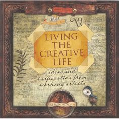 Living The Creative Life by Ricë Freeman-Zachery