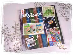 Buchvorstellung: Reloved - die besten Upcycling-Ideen für ein buntes Zuhause (MissZuckerguss goes Buch)
