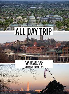 Day Trip to Arlington, Georgetown & Washington DC!