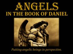 Angels in the Book of Daniel