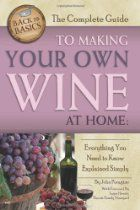Make your own wine with The Complete Guide to Making Your Own Wine at Home: Everything You Need to Know Explained Simply (Back-To-Basics Cooking): John N Peragine, . Make Your Own Cookbook, Make Your Own Wine, Make It Yourself, Fruit Drinks, Wine Drinks, Beverages, Homemade Wine Recipes, Back To Basics, Wine Making