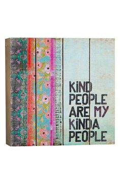 Natural Life 'Kind People Are My Kinda People' Wood Wall Art available at #Nordstrom