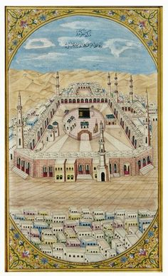Rare Original Paintings of the Holy Mosques in Mecca & Medina by painter Fateh Mohammed Mussawir, Company School, Bikaner Rajasthan, India. Islamic World, Islamic Art, Mughal Paintings, Mekkah, Classic Artwork, Arabic Art, Islamic Calligraphy, Map Art, Handmade Art