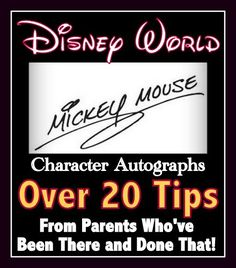 Over 20 Disney Character Autograph Tips from Fans and Parents (vacation planning article)