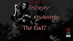 Betrayer: Final Area - The End - Gameplay - Impressions Looking for a great way to spend the weekend? Check out my complete play through of this great Indie game by Blackpowdered Games! This walkthrough has the resolutions with all the wraiths you encounter NOT just the big fight at the end.