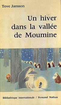 """Tove Jansson, """"Un hiver dans la vallée de Moumine"""""""