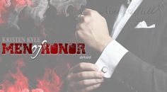 "NIKOLAJ - IZABELLA - VINCENT ""Men of honor series"" di KRISTEN KYLE http://ift.tt/2ockQBs"