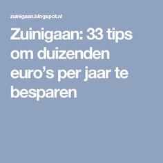 Zuinigaan: 33 tips om duizenden euro's per jaar te besparen
