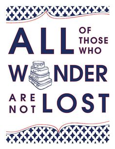 All of those who wonder are not lost (mini poster), taken from J. R. R. Tolken