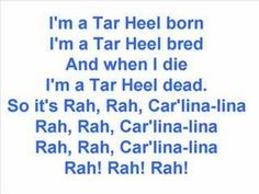 University of North Carolina at Chapel Hill Tarheels - fight song with words - I'm A Tarheel Born