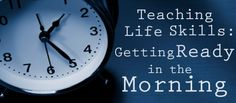 Helping your special needs child learn life skills in the morning
