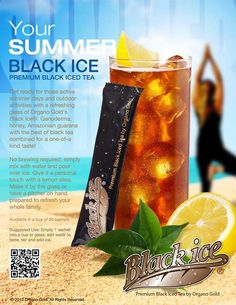 Even though summer is over? you can enjoy Organo Gold Black Ice all year long. Gold Drinks, Love Cafe, Coffee Company, Black Coffee, Iced Tea, Best Coffee, Healthy Drinks, Healthy Choices, Hot Chocolate