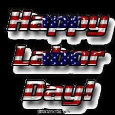 The American Patriot Page Labour Day Wishes, Labor Day Quotes, M&m Characters, Labour Day Weekend, Simple Reminders, Happy Labor Day, In God We Trust, God Loves Me, God Bless America