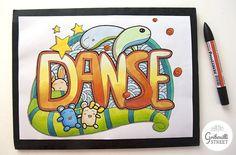 """Un test de mise en couleur réussi pour le mot doodle """"Danse"""". Vive le coloriage."""