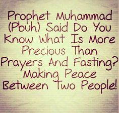 قال رسول الله صلى الله عليه وسلم ألا أخبركم بأفضل من درجة الصيام والصلاة والصدقة قالوا بلى قال اصلاح ذات البين