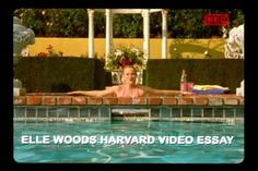 Elle woods video essay