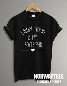 Calum Hood Is My Boyfriend Text Unisex Shirt Fashion by Norwaytees