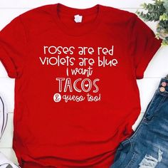 Roses are Red Valentine Day Shirt, Taco Valentine shirt, womens valent – LexiCole Designs