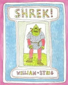 William Steig- Shrek! (Nov 1990). Shrek, the ugliest monster around, sets out to conquer the fearless knight and marry the ugly princess.