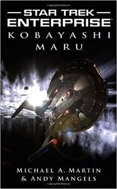 Star Trek Enterprise Kobayashi Maru Mass Market Paperback
