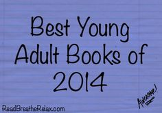 Best Young Adult Books of 2014 (So Far) | www.readbreatherelax.com