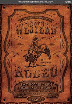 Western Rodeo, cowboy style design inspiration for a leather invitation embossed. Flyer Design Templates, Flyer Template, Cowboy Invitations, Music Flyer, Background Images For Editing, Cowboy Art, Le Far West, Vintage Design, Western Art
