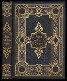 Album fur Deutschlands Tochter. Lieder und Romanzen. Publication date: 1880 Published by: Amelang`s Derlang; Leipzig. Edition: , Presumed first. Undated. Circa 1880.