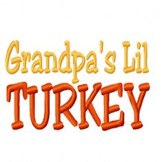 Excited to share the latest addition to my #etsy shop: Grandpa's Lil Turkey MACHINE EMBROIDERY DESIGN Thanksgiving holiday 4x4 5x7 6x10 baby shower little shirt bib onesie boy girl gift newborn #thanksgiving #embroidery #machine #design #download #monogram #turkey #EmbroideryDesign #MachineEmbroidery #Grandpa