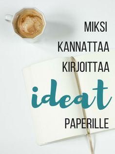 Miksi kannattaa kirjoittaa ideat paperille (eikä kännykkään)