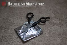 A Window of Thoughts...: DIY | Sharpening Hair Scissors