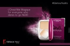 #GlamourNudes The power of nude makeup is absolutely mind blowing. It can make you look absolutely gorgeous, flawless and yet give you the natural look. Try the new L'Oreal Mat Magique all-in-one compact. Visit our store today! #Loreal #Magique #Kathiawarstores