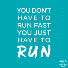 Tu ne dois pas forcément courir vite, tu dois juste... COURIR ! #SemiParis