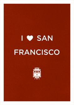 I ♥♥ San Francisco