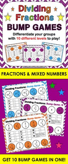 Dividing Fractions Bump Games contains 10 different games to help students practice dividing fractions and mixed numbers. These dividing fractions bump games are perfect for small groups and centers, or can even be used as an informal assessment tool. As students work through the games, each one ramps up in difficulty. This means that you can have all of your students working at their appropriate level when using this set!