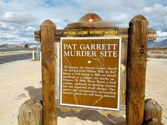 Historical Markers of New Mexico: Pat Garrett Murder Site Historical Marker Pat Garrett, New Mexico Road Trip, New Mexico History, Southern New Mexico, Billy The Kids, New West, New Mexican, Road Trip With Kids, Land Of Enchantment