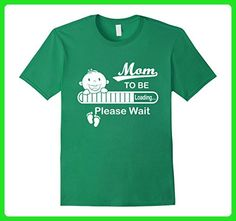 Mens Mom Loading Shirt - Become to Mom Shirt - Please Wait Large Kelly Green - Relatives and family shirts (*Amazon Partner-Link)
