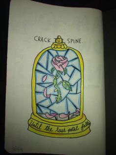 Crack the page. Beauty and the beast. My wreck this journal. Cg 9-1-14