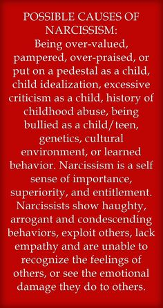Causes of narcissism or narcissistic behaviors