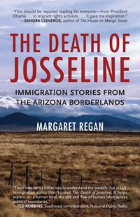 With a sweeping perspective and vivid on-the-ground reportage, Margaret Regan tells the stories of the escalating chaos along the U.S.-Mexico border.