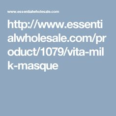 http://www.essentialwholesale.com/product/1079/vita-milk-masque