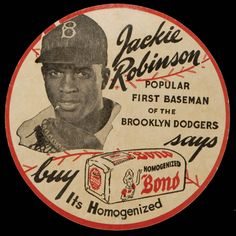 "1947 Jackie Robinson Bond Bread Coaster ~ Jackie Robinson says, ""Buy Bond, It's Homogenized"" Baseball Art, Dodgers Baseball, Baseball Players, Baseball Field, Baseball Odds, Dodgers Party, Baseball Stuff, Ny Yankees, Jackie Robinson"