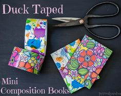 Duck tape covered mini composition books.  A kid-friendly craft with a cute results!