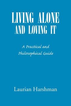 Living Alone And Loving It