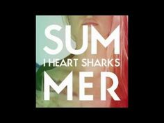 I Heart Sharks - Suburbia - YouTube