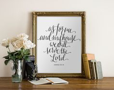 Instant download on Etsy only $5! Printable Art As for Me and My House, We Will Serve the Lord, Joshua 25:15  // Handlettered, Black and White Christian // Peachpod Paperie by PeachpodPaperie on Etsy