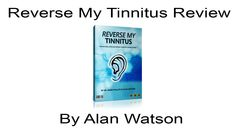 http://8010.co/revtin - Reverse my Tinnitus Review - Lock in your 50% discount now, before this offer closes !!  http://www.youtube.com/watch?v=OGkQbDhhjkI