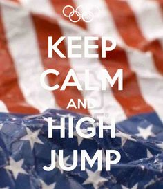 "KEEP CALM AND HIGH JUMP....I jupmed 4'7"" at the Pennsylvania meet this weekend! Took home second!!"