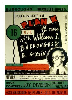 """""""japanese-forms: Joy Division - Cabaret Voltaire - William S. Burroughs Brussels, Plan K poster """" Joy Division, In Medias Res, Michael Moorcock, Ian Curtis, Mark Johnson, Unknown Pleasures, Dangerous Minds, The New Wave, Musica"""